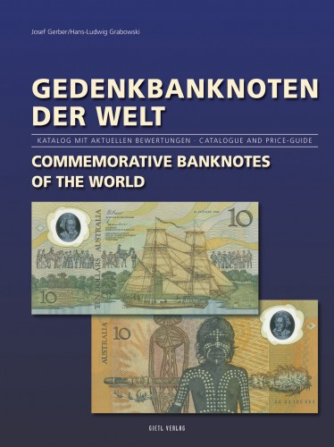 Gedenkbanknoten der Welt - Commemorative Banknotes of the World