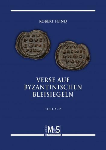 Verse auf byzantinischen Bleisiegeln Teil 1: A-P