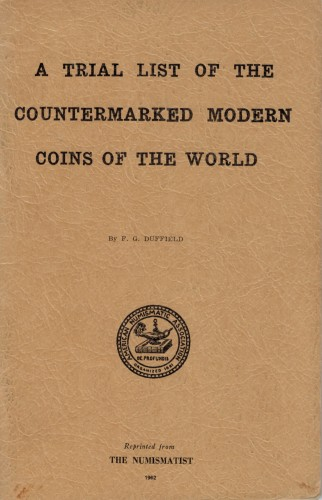 A trial list of the countermarked modern coins of the world (antiquarisch)
