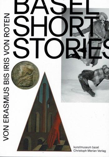 Basel Short Stories - von Erasmus bis Iris von Roten (antiquarisch)