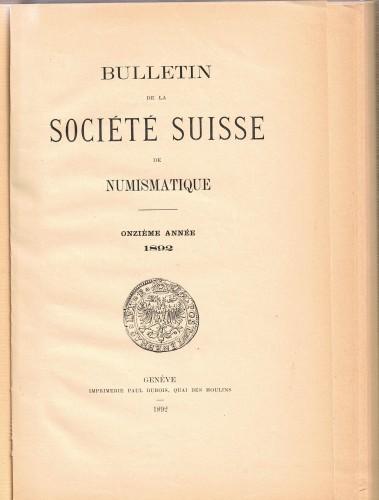 Bulletin de la Société Suisse de Numismatique 1892 (antiquarisch)        1892