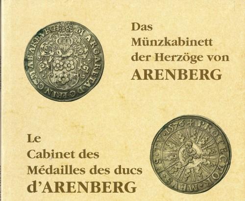 Das Münzkabinett der Herzöge von ARENBERG (antiquarisch)