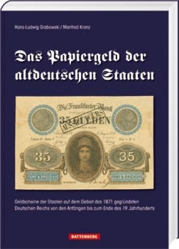 Das Papiergeld der altdeutschen Staaten