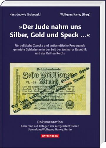"""Der Jude nahm uns Silber, Gold uns Speck.."""