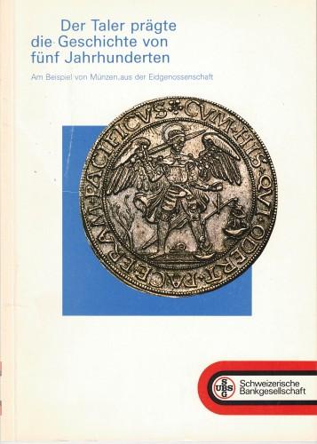 Der Taler prägte die Geschichte von fünf Jahrhunderten