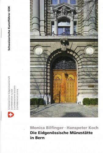 Die Eidgenössische Münzstätte in Bern