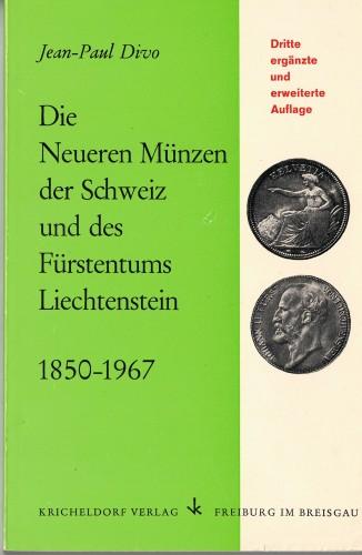 Die Neueren Münzen der Schweiz und des Fürstentums Liechtenstein 1850-1967 (antiquarisch)