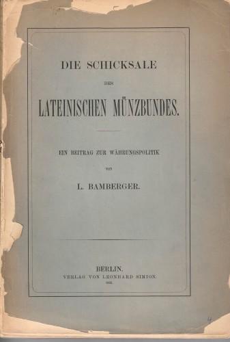 Die Schicksale des Lateinischen Münzbundes (antiquarisch)