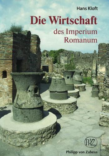 Die Wirtschaft des Imperium Romanum (antiquarisch)