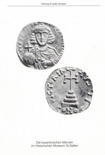 Die byzantinischen Münzen im Historischen Museum St.Gallen (antiquarisch)