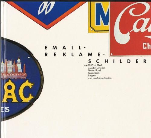 Email Reklame-Schilder von 1900 bis 1960 (antiquarisch)