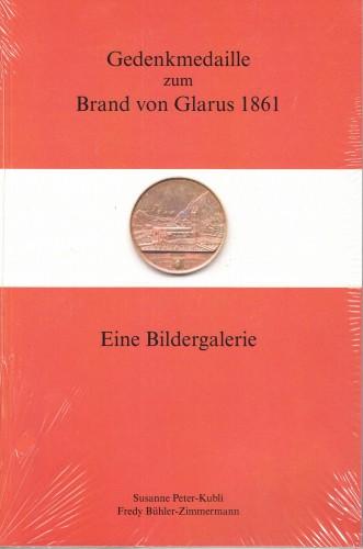 Gedenkmedaille zum Brand von Glarus 1861 - Eine Bildergalerie