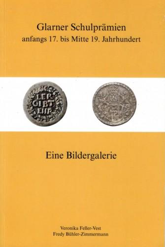 Glarner Schulprämien anfangs 17. bis Mitte 19. Jahrhundert (antiquarisch)