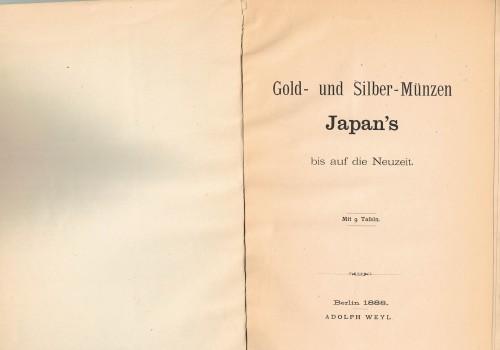 Gold- und Silbe-Münzen Japan's bis auf die Neuzeit (antiquarisch)