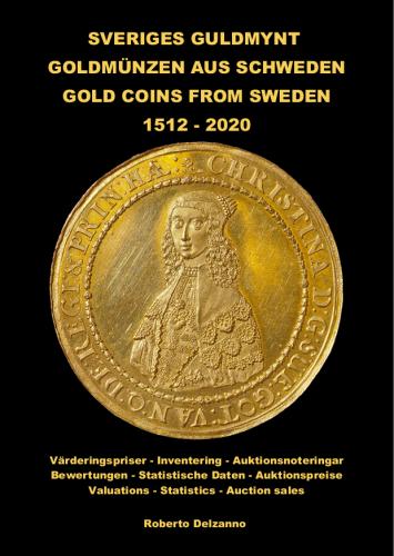 Goldmünzen aus Schweden - Sveriges Guldmynt - Gold Coins from Sweden