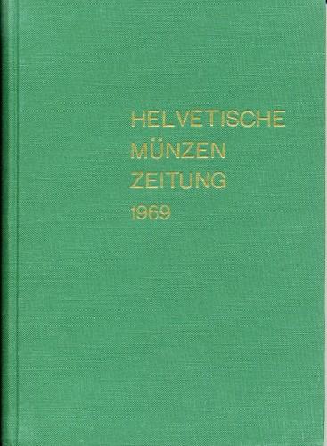 Helvetische Münzen Zeitung Jahrgang 1969 gebunden
