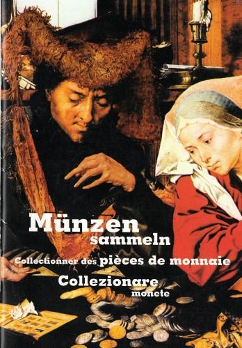 Münzen sammeln - Collectionner des pièces de monnaie - collezionare monete (antiquarisch)
