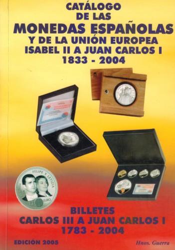 Catalogo de las monedas Espanolas y Billetes (antiquarisch)
