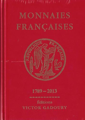 Monnaies Françaises 1789-2013 (antiquarisch)