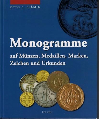 Monogramme auf Münzen, Medaillen, Marken, Zeichen und Urkunden (antiquarisch)