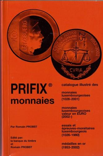 PRIFIX monnaies luxembourgeoises 1026-2001 (antiquarisch)