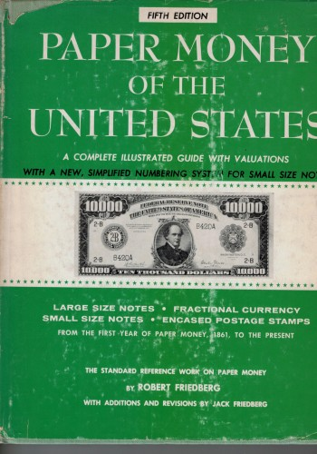 Paper Money of the United States (antiquarisch)