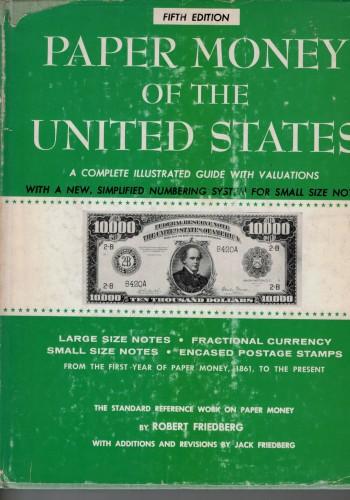 Paper Money of the United States (antiquarisch)