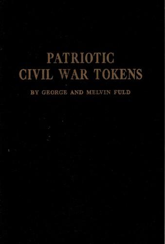 Patriotic Civil War Tokens (antiquarisch)