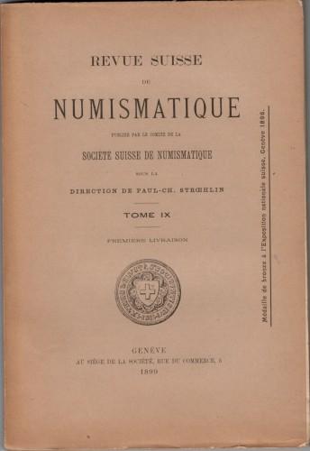 Revue Suisse de Numismatique 1899 (antiquarisch)