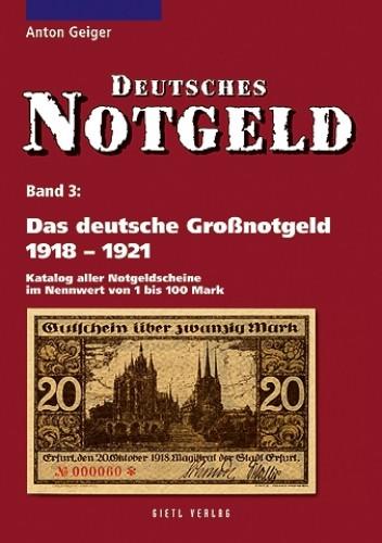 Deutsches Notgeld Band 3, Das deutsche Grossnotgeld 1918-1921