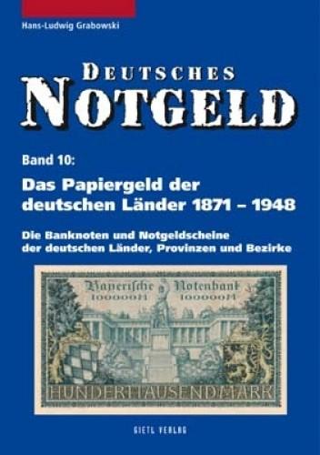 Deutsches Notgeld Band 10, Papiergeld der deutschen Länder 1871-1948