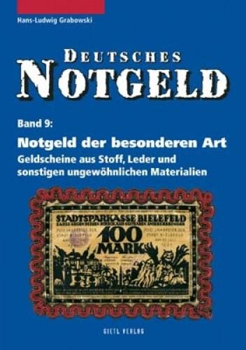 Deutsches Notgeld Band 9, Notgeld der besonderen Art