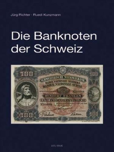 Die Banknoten der Schweiz