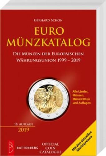 Euro Münzkatalog - Die Münzen der Europäischen Währungsunion 1999 – 2019