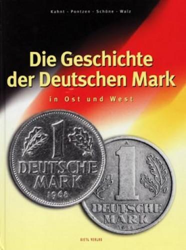 Die Geschichte der Deutschen Mark in Ost und West