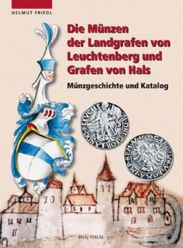 Die Münzen der Landgrafen von Leuchtenberg und Grafen von Hals