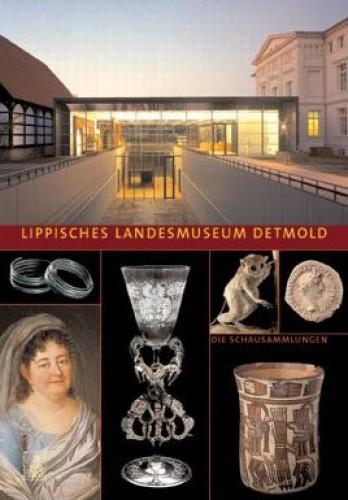 Lippisches Landesmuseum Detmold - Die Schausammlung