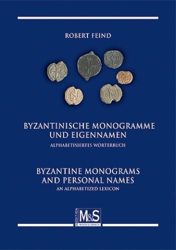 Byzantinische Monogramme und Eigennamen / Byzantine monograms and personal names