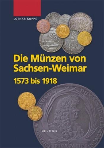 Die Münzen des Hauses Sachsen-Weimar