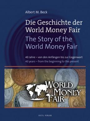Die Geschichte der World Money Fair – The Story of the World Money Fair