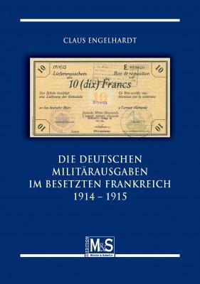 Deutsche Militärausgaben im besetzten Frankreich 1914-1915