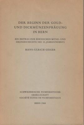 Der Beginn der Gold- und Dickmünzenprägung in Bern (antiquarisch)