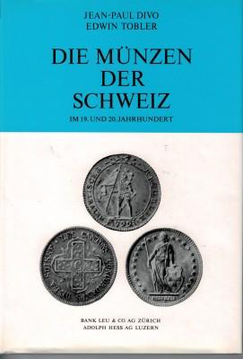 Die Münzen der Schweiz im 19. und 20. Jahrhundert