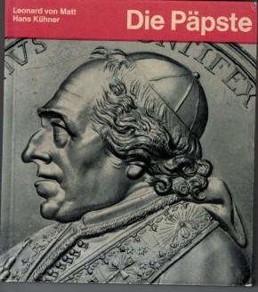 Die Päpste - Eine Papstgeschichte in Bild und Wort (antiquarisch)