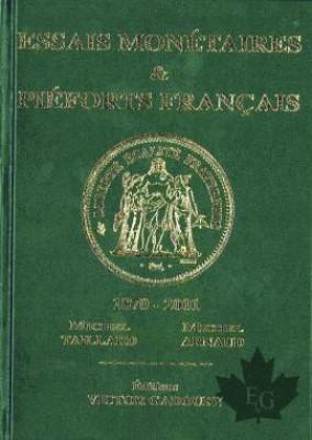 Essais Monétaires & Piéforts français 1870-2001