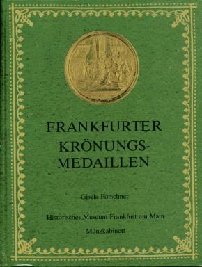 Frankfurter Krönungs-Medaillen