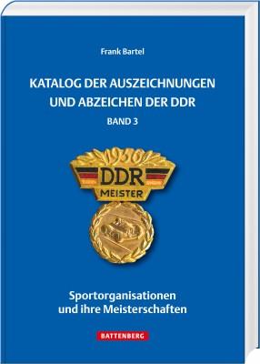 Katalog der Auszeichnungen und Abzeichen der DDR Band 3