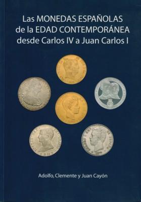 Las MONEDAS ESPANOLAS 1788 a 2005 (antiquarisch)