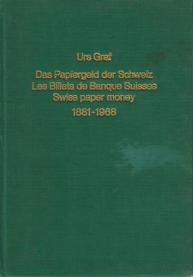 Das Papiergeld der Schweiz 1881-1968 (antiquarisch)
