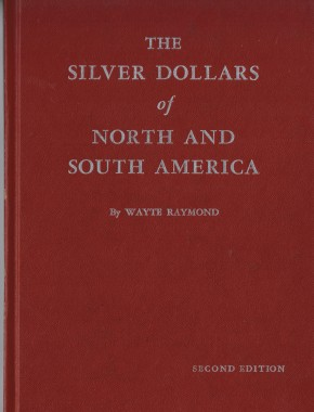 The Silver Dollars of North and South America (antiquarisch)